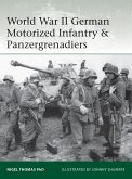 World War II German Motorized Infantry & Panzergrenadiers (eBook, PDF)