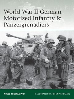 World War II German Motorized Infantry & Panzergrenadiers (eBook, PDF) - Thomas, Nigel