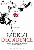 Radical Decadence (eBook, PDF)