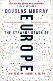 The Strange Death of Europe (eBook, PDF)