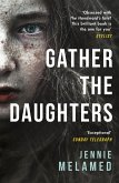 Gather the Daughters (eBook, ePUB)