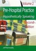 Prehospital Practice Hypothetically Speaking (eBook, ePUB)