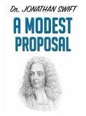 A Modest Proposal (eBook, ePUB)