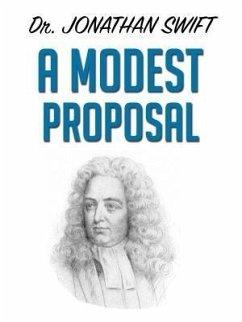 A Modest Proposal (eBook, ePUB) - Swift, Jonathan