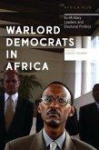 Warlord Democrats in Africa (eBook, ePUB)