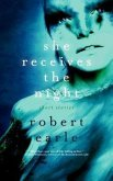 She Receives the Night (eBook, ePUB)