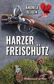 Harzer Freischütz (eBook, ePUB)