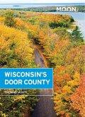 Moon Wisconsin's Door County (eBook, ePUB)