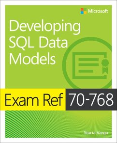 Exam Ref 70-768 Developing SQL Data Models (eBook, PDF) - Varga, Stacia