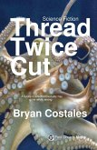 Thread Twice Cut (eBook, ePUB)
