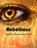 Rebellious (eBook, ePUB)