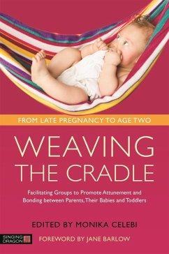 Weaving the Cradle (eBook, ePUB)