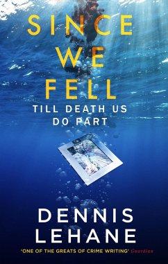 Since We Fell (eBook, ePUB) - Lehane, Dennis