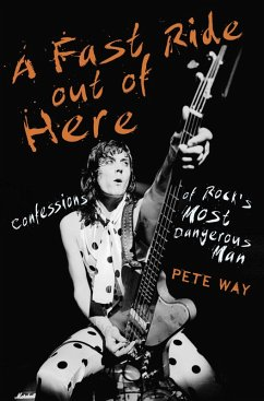 A Fast Ride Out of Here (eBook, ePUB) - Rees, Paul; Way, Pete