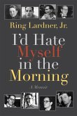 I'd Hate Myself in the Morning (eBook, ePUB)