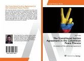 The Transitional Justice Agreement in the Colombian Peace Process