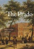 The Prado: Spanish Culture and Leisure, 1819-1939