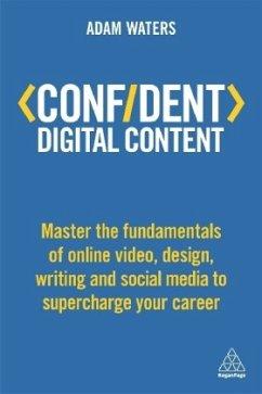 Confident Digital Content - Waters, Adam
