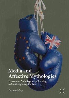Media and Affective Mythologies - Kelsey, Darren