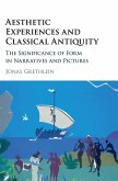 Aesthetic Experiences and Classical Antiquity