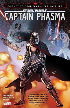 Star Wars: Journey to Star Wars: The Last Jedi - Captain Phasma - Thompson, Kelly