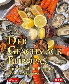 Der Geschmack Europas - Wieser, Lojze