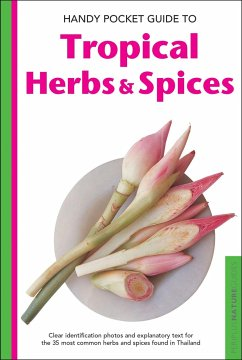 Handy Pocket Guide to Tropical Herbs & Spices - Hutton, Wendy
