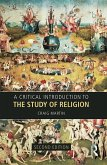 A Critical Introduction to the Study of Religion (eBook, PDF)
