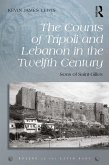 The Counts of Tripoli and Lebanon in the Twelfth Century (eBook, PDF)