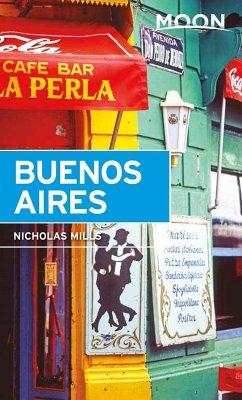 Moon Buenos Aires (eBook, ePUB) - Mills, Nicholas