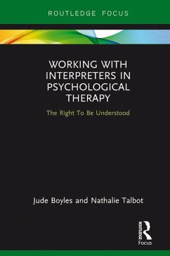 Working with Interpreters in Psychological Therapy (eBook, ePUB)