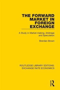 The Forward Market in Foreign Exchange (eBook, PDF)