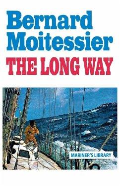 The Long Way (eBook, ePUB) - Moitessier, Bernard