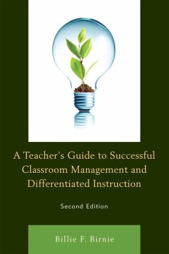 A Teachers Guide to Successful Classroom Management and Differentiated Instruction