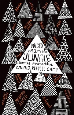 Voices from the 'Jungle' (eBook, ePUB) - Writers, Calais