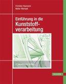 Einführung in die Kunststoffverarbeitung (eBook, PDF)
