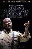 Reading Shakespeare's Soliloquies: Text, Theatre, Film