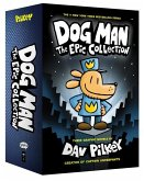 Dog Man: The Epic Collection: From the Creator of Captain Underpants