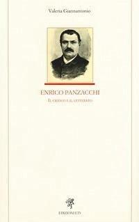 Enrico Panzacchi. Il critico e il letterato - Valeria Giannantonio