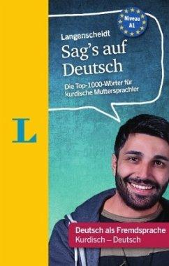 Langenscheidt Sag´s auf Deutsch - Deutsch als F...