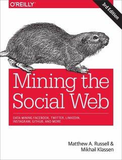 Mining the Social Web - Russell, Matthew A; Klassen, Mikhail