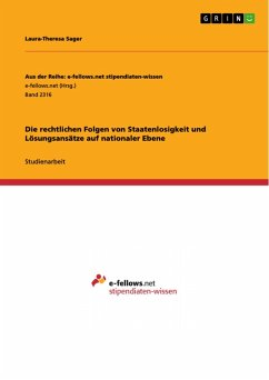 Die rechtlichen Folgen von Staatenlosigkeit und Lösungsansätze auf nationaler Ebene (eBook, PDF)