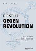 Die stille Gegenrevolution (eBook, ePUB)