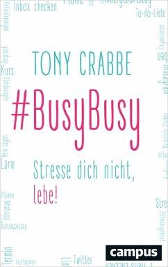 BusyBusy (eBook, ePUB) - Crabbe, Tony
