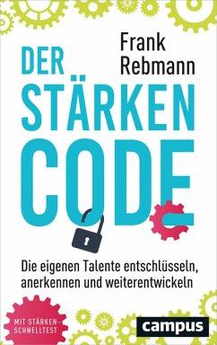 Der Stärken-Code (eBook, ePUB) - Rebmann, Frank
