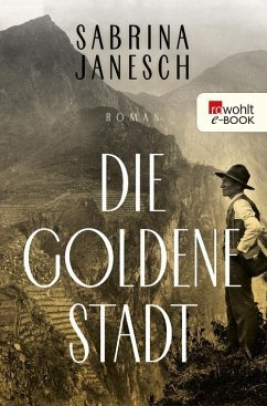 Die goldene Stadt (eBook, ePUB) - Janesch, Sabrina