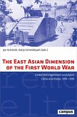 The East Asian Dimension of the First World War (eBook, PDF)