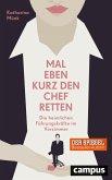 Mal eben kurz den Chef retten (eBook, PDF)