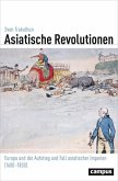 Asiatische Revolutionen (eBook, PDF)