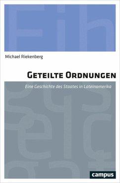 Geteilte Ordnungen (eBook, ePUB) - Riekenberg, Michael